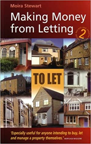 Making Money from Letting: How to Buy and Let Residential Property for Profit
