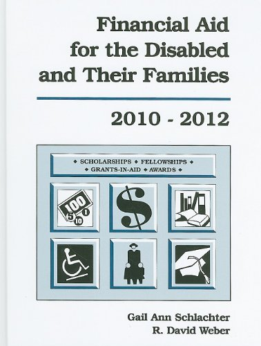 Financial Aid for the Disabled and Their Families 2010-2012 (Financial Aid for the Disabled & Their Families)