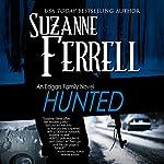Hunted: An Edgars Family Novel | Suzanne Ferrell
