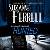 Hunted: An Edgars Family Novel | Suzanne Ferrell
