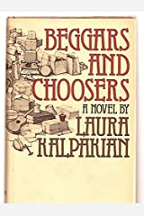 Beggars and Choosers: A novel Hardcover