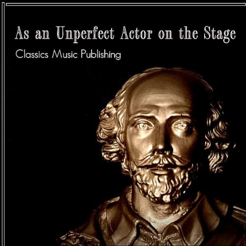 As an Unperfect Actor On the Stage
