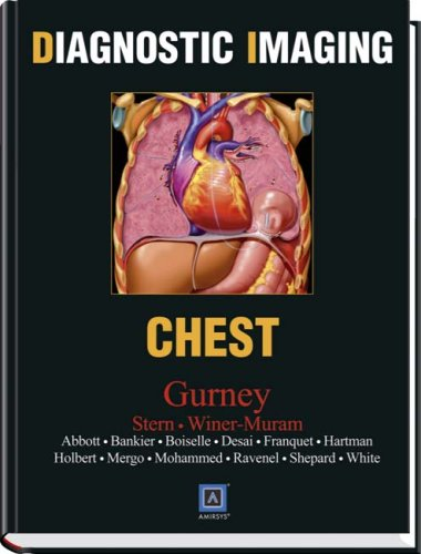 Diagnostic Imaging: Chest, 1e