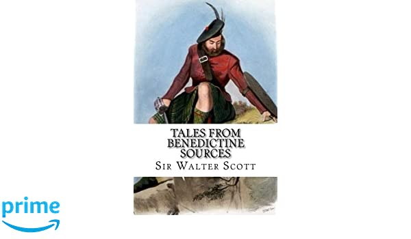 tales from the benedictine sources scott walter