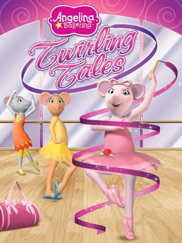 Angelina Ballerina: Twirling Tales by