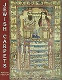 Jewish Carpets, Anton Felton, 1851492593