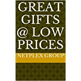 Great Gifts @ LOW PRICES
