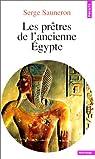 Les prêtres de l'ancienne Egypte par Sauneron