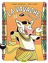 La Vavache, Tome 5 : par Vertonghen