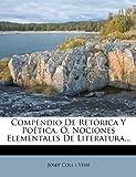 Compendio de Retórica y Poética, Ó, Nociones Elementales de Literatura..., , 1271437287