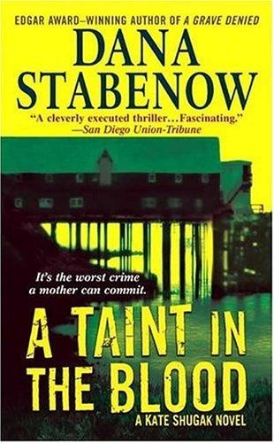 A Taint in the Blood: A Kate Shugak Novel (Kate Shugak Novels) pdf