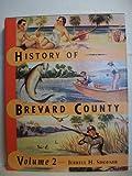 History of Brevard County, Vol. 2, Jerrell H. Shofner, 0964666014