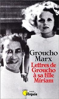Lettres de Groucho à sa fille Miriam par Groucho Marx