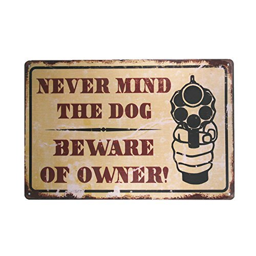 kjkjere Eletina ringet Bourbon Signs for Home Decor , Dl Never Mind The Dog Beware Owner Vintage Metal Sign Garage Signs Men Vintage Bourbon Sign, Dog Hang Nail -