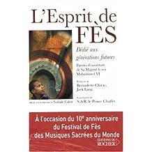 ESPRIT DE FÈS (L') : DÉDIÉ AUX GÉNÉRATIONS FUTURES