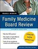 Family Medicine Board Review: Pearls of