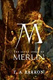 The Seven Songs of Merlin (Merlin Saga)