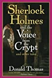 Sherlock Holmes and Voices from the Crypt, Donald Thomas, 0786713259