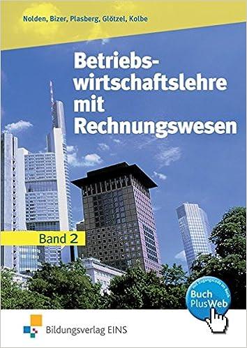 Betriebswirtschaftslehre Mit Rechnungswesen Ausgabe Für Die Höhere