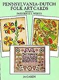 Pennsylvania-Dutch Folk Art Cards, Frederick S. Weiser, 0486294528