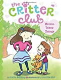 Marion Takes Charge (The Critter Club)