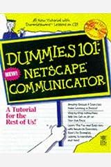 Dummies 101: Netscape Communicator 4 (For Dummies) Paperback