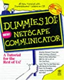 img - for Dummies 101: Netscape Communicator 4 (For Dummies) book / textbook / text book