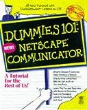 Dummies 101: Netscape Communicator 4 (For Dummies)
