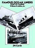 Famous Ocean Liners Photo Postcards, William H. Miller, 0486258696