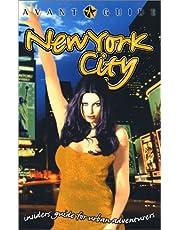 Avant-Guide New York City: Insiders' Guide For Urban Adventurers