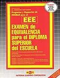 Examen de Equivalencia Para el Diploma de Escuela Superior (EEE), Jack Rudman, 0837350220