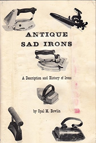 (Antique sad irons;: A description and history of a collection of antique