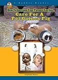 Care for a Pet Guinea Pig, Stephanie Bearce, 1584157976
