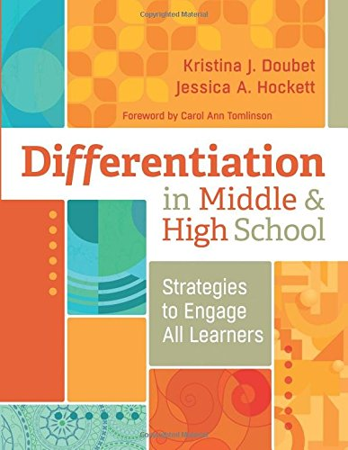 - Differentiation in Middle and High School: Strategies to Engage All Learners