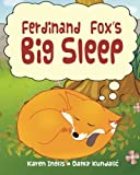 Ferdinand Fox's Big Sleep (Ferdinand Fox Adventures)