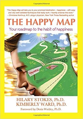 The Happy Map: Your roadmap to the habit of happiness ...