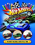 Hot Wheels Coloring Book: Hot Coloring Book With Most Valuable Cars Of All Time Ready To Color!