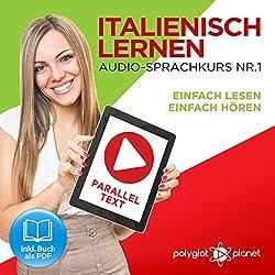 Italienisch Lernen: Einfach Lesen, Einfach Hören