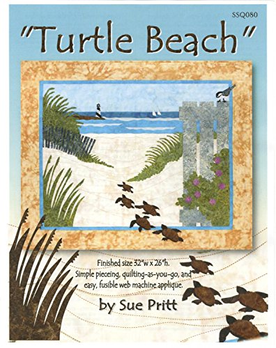 Quilt Beach Patterns - Turtle Beach Fusible Applique Sue Pritt Quilt as You Go Pattern