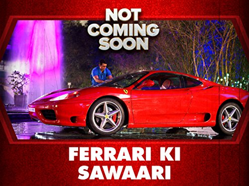 Ferrari Ki Sawaari - Who Makes Ferrari