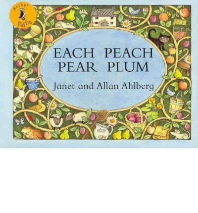 ([(Each Peach Pear Plum )] [Author: Janet Ahlberg] [Oct-2008])