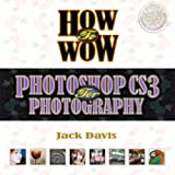 Photoshop CS3 for Photography, Jack Davis and Ben Willmore, 0321509862