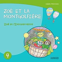 Livres Pour Enfants Zoe Et L Extraterrestre Zoe Et La