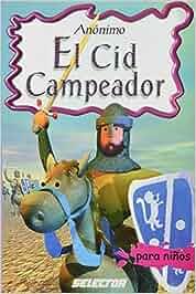 El Cid Campeador / The Champion Cid Clasicos para ninos
