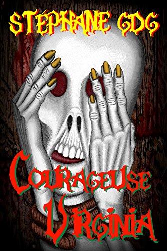 Courageuse Virginia: La malédiction des soeurs jumelles 1 - nouvelle d'épouvante (Peur sur Halloween (13 histoires d'horreur)) (French Edition)