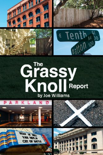 The Grassy Knoll Report (The 23rd President Of The United States)