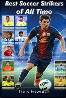 Book Best Soccer Strikers of All Time