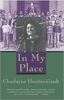 In My Place Charlayne Hunter-Gault
