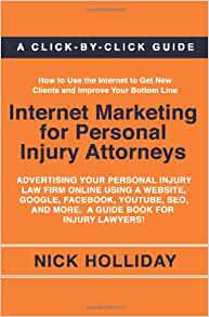 Internet Marketing for Personal Injury Attorneys