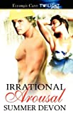 Irrational Arousal, Summer Devon, 1419963732